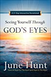 Seeing Yourself Through God's Eyes: A 31-Day Interactive Devotional
