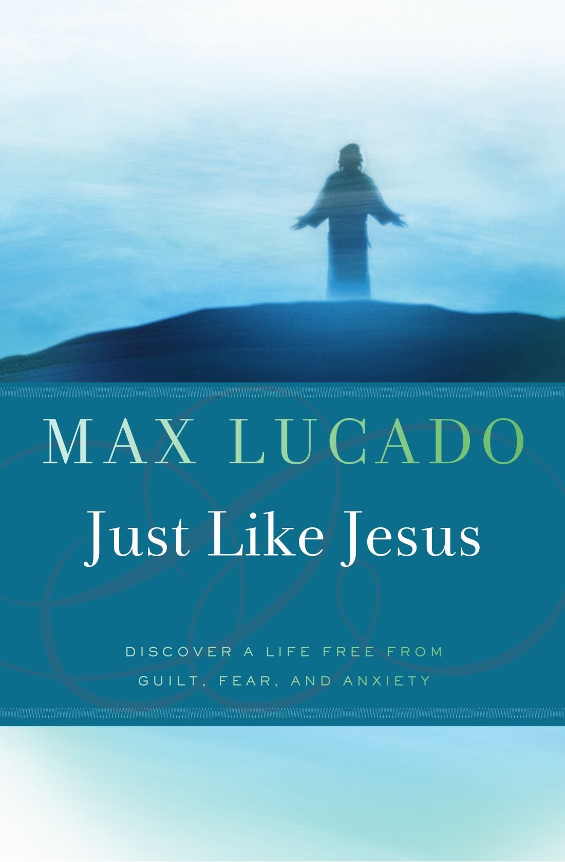 Just Like Jesus (Bestseller Collection)