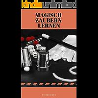 Magisch Zaubern lernen (German Edition)
