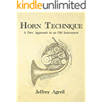 Horn Technique: A New Approach to an Old Instrument book cover