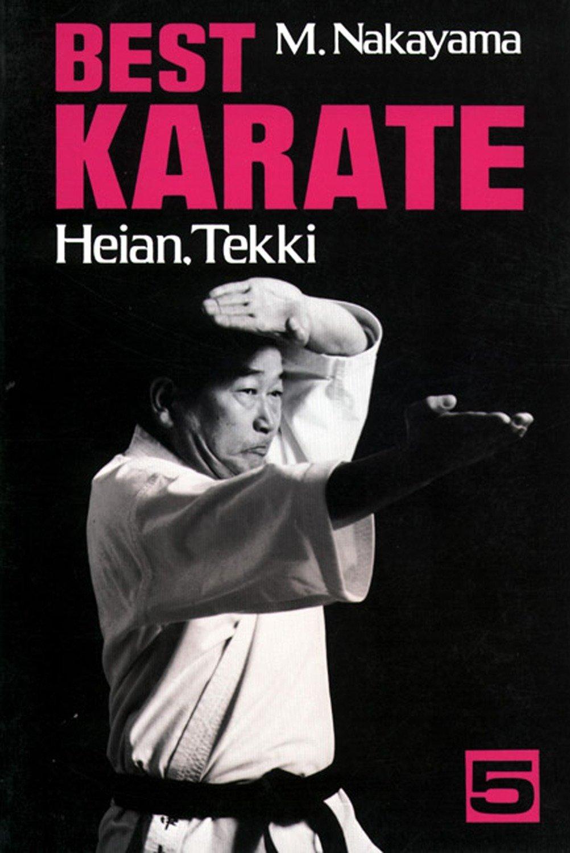 Best Karate Vol.5  Heian Tekki  Best Karate Series Band 5