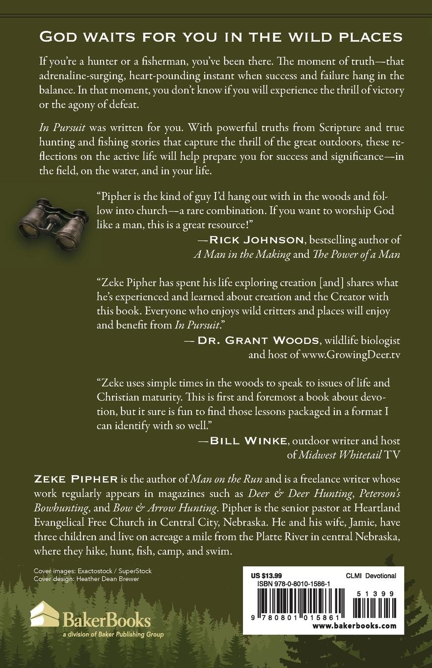 In Pursuit Devotions For The Hunter And Fisherman Zeke Pipher Steve Chapman  Amazon Com Books