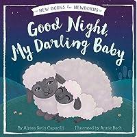 Good Night, My Darling Baby (New Books for Newborns)