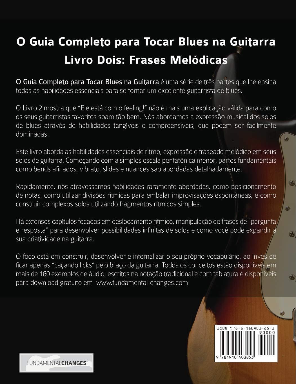 O Guia Completo para Tocar Blues na Guitarra: Livro Dois: Frases ...
