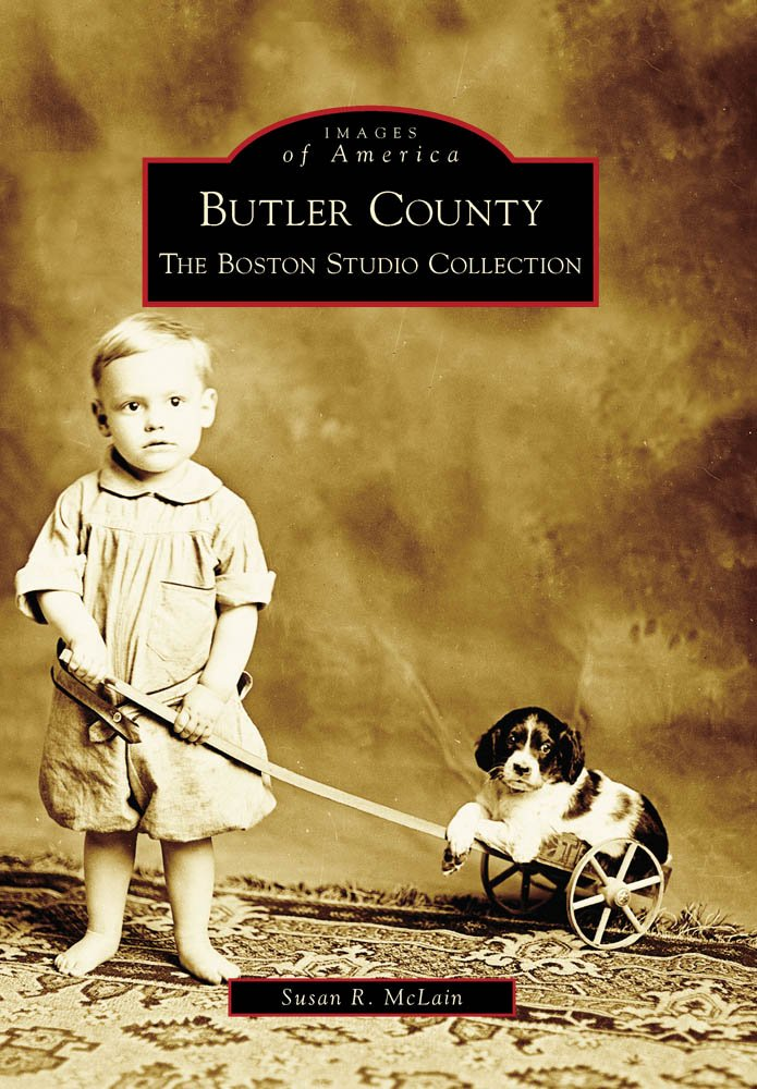 Butler County: The Boston Studio Collection (Images of America) PDF