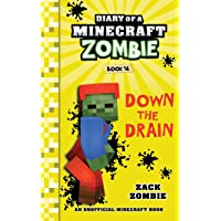 Diary of a Minecraft Zombie Book 16: Down The Drain