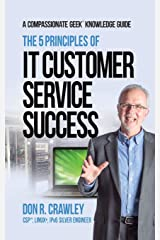 The 5 Principles of IT Customer Service Success Paperback