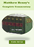Matthew Henry Complete Six Volume Commentary (Best Navigation)