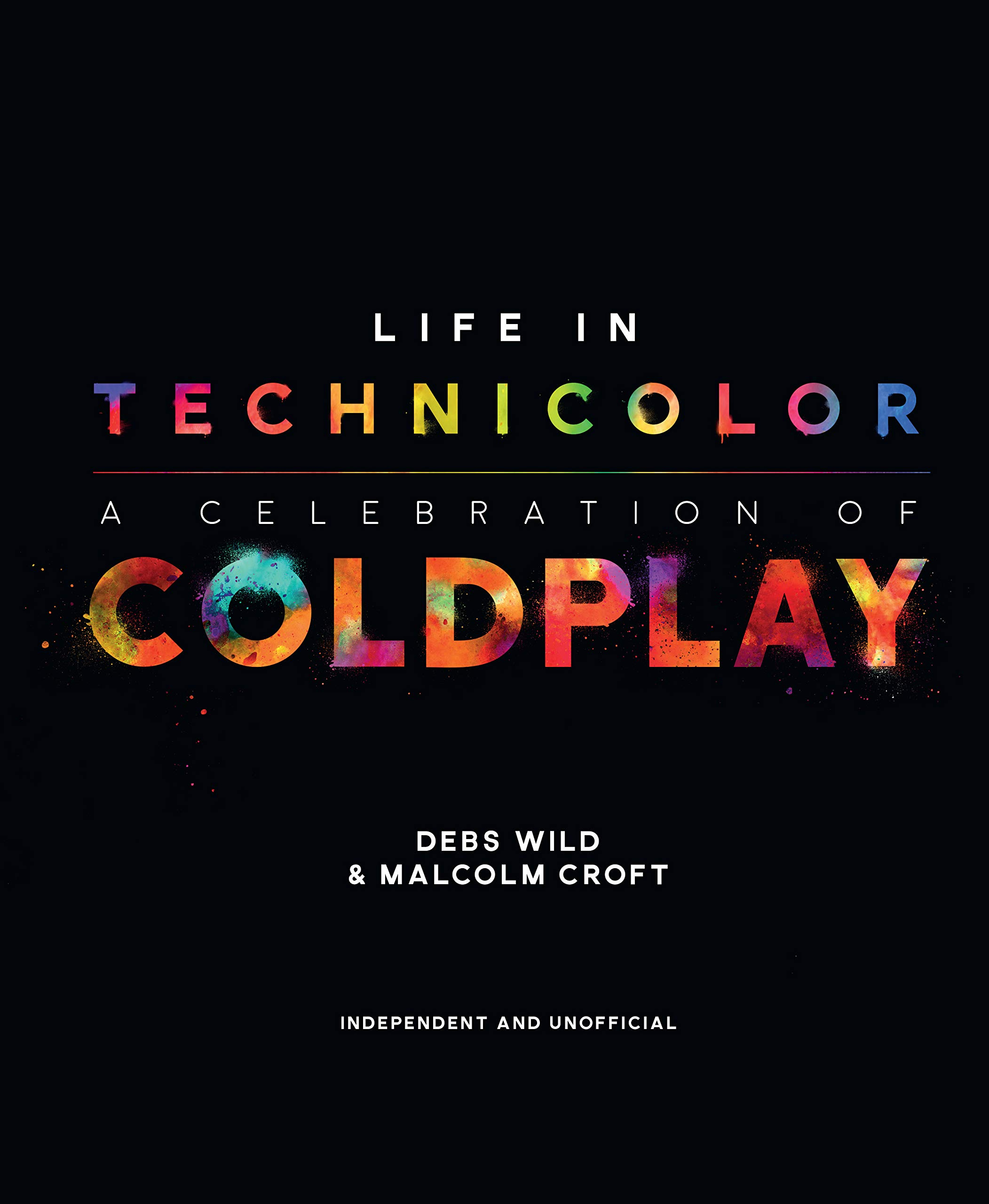Life in Technicolor: A Celebration of Coldplay: Debs Wild