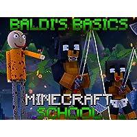 Clip: Baldi's Basics - Minecraft School