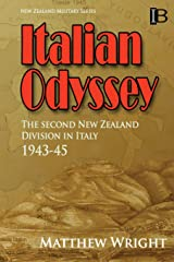 Italian Odyssey: The Second New Zealand Division in Italy 1943–45 (New Zealand Military Series)