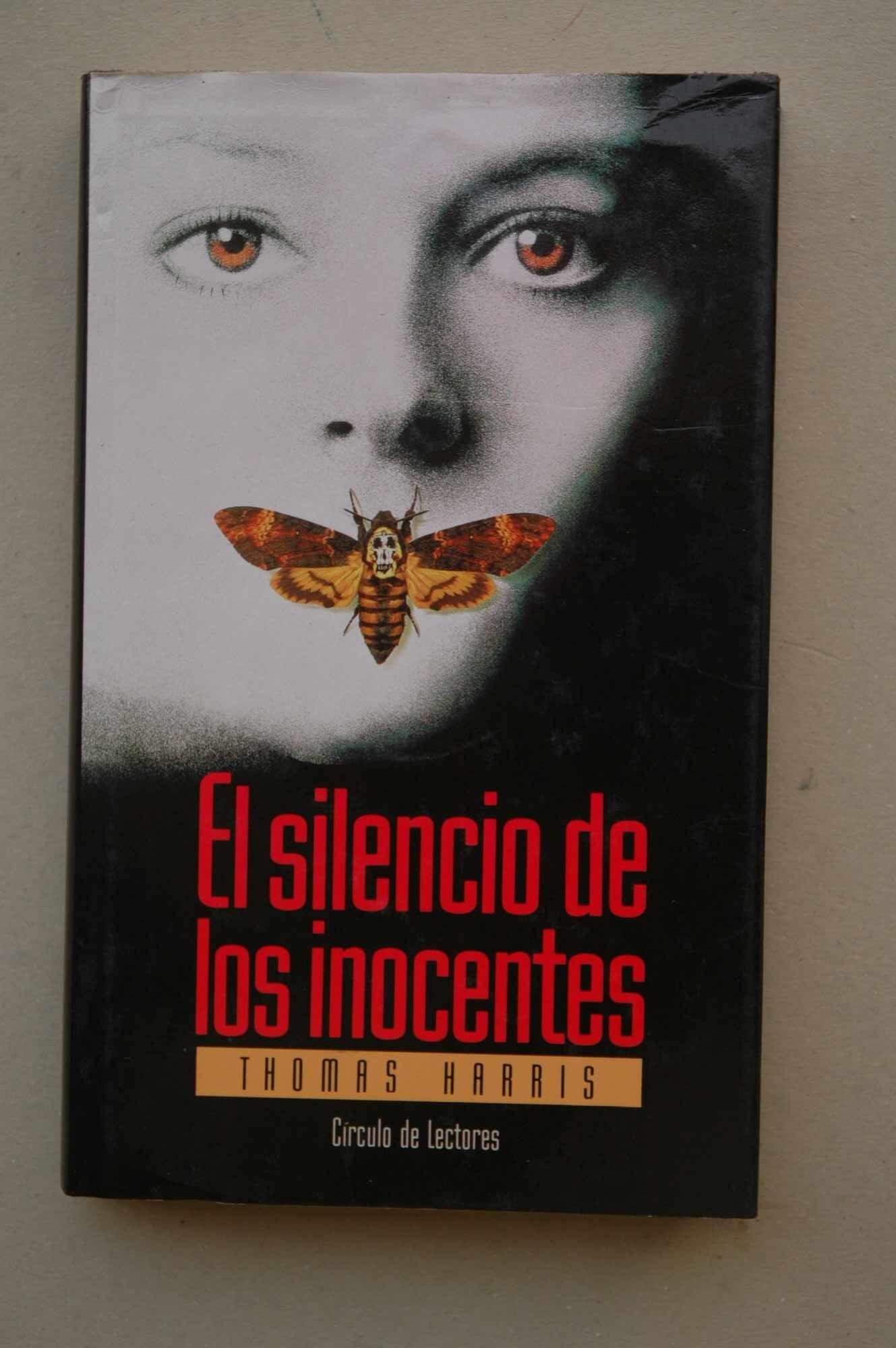 El silencio de los inocentes / Thomas Harris ; traducción de Montserrat Conill: Amazon.es: HARRIS, Thomas: Libros