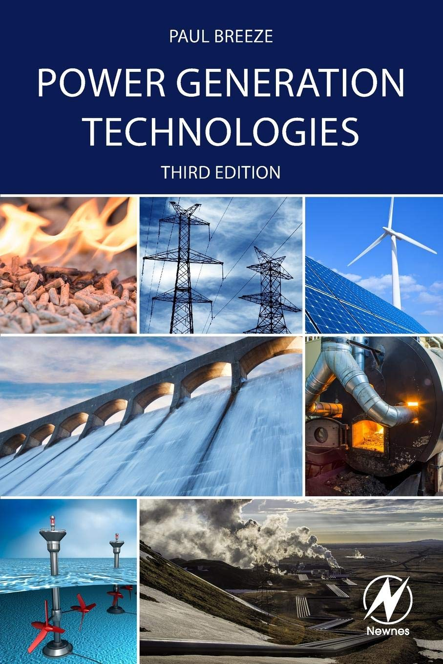 Power Generation Technologies by Newnes