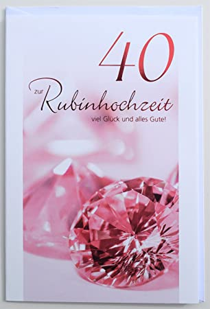 Glückwunschkarte Rubinhochzeit 40 Jahre Hochzeitstag Amazon De