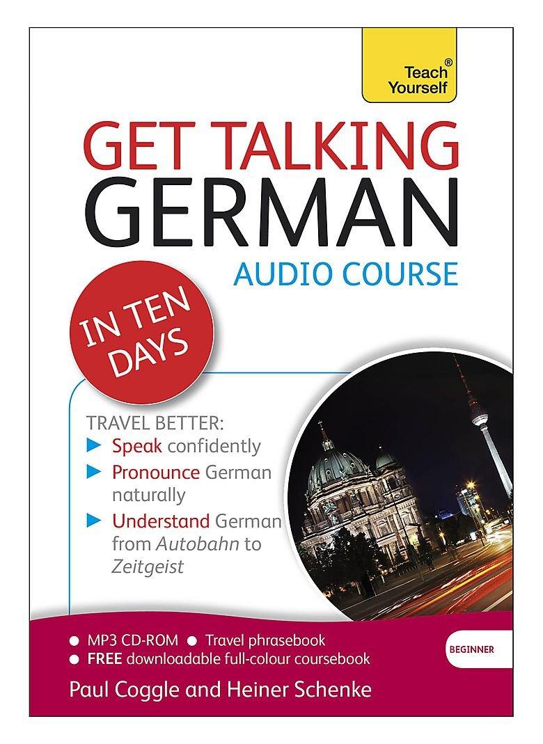 Teach Yourself Get Talking German In Ten Days Beginner Coggle Paul Schenke Heiner 9781444170696 Books
