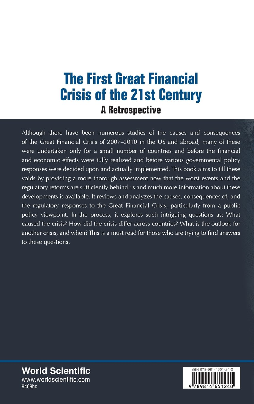 The First Great Financial Crisis of the 21st Century: A Retrospect