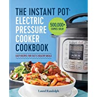 Image for The Instant Pot Electric Pressure Cooker Cookbook: Easy Recipes for Fast & Healthy Meals