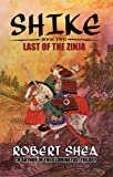 SHIKE (Book Two) Last Of The Zinja: 02