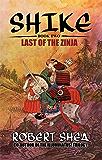 Shike: Last of the Zinja (English Edition)