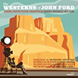 Les westerns de John Ford (Bandes originales des films) [Explicit]