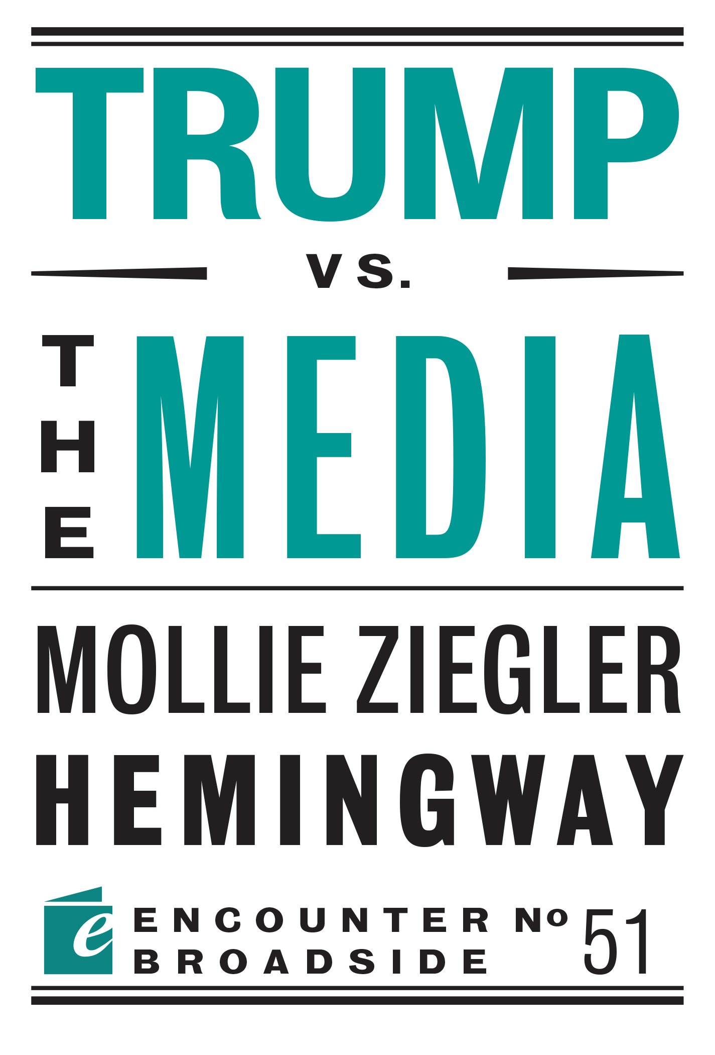 Read Online Trump vs. the Media (Encounter Broadsides) ebook