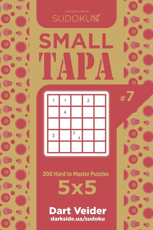 Buy Sudoku Small Tapa - 200 Hard to Master Puzzles 5x5 (Volume 7 ...