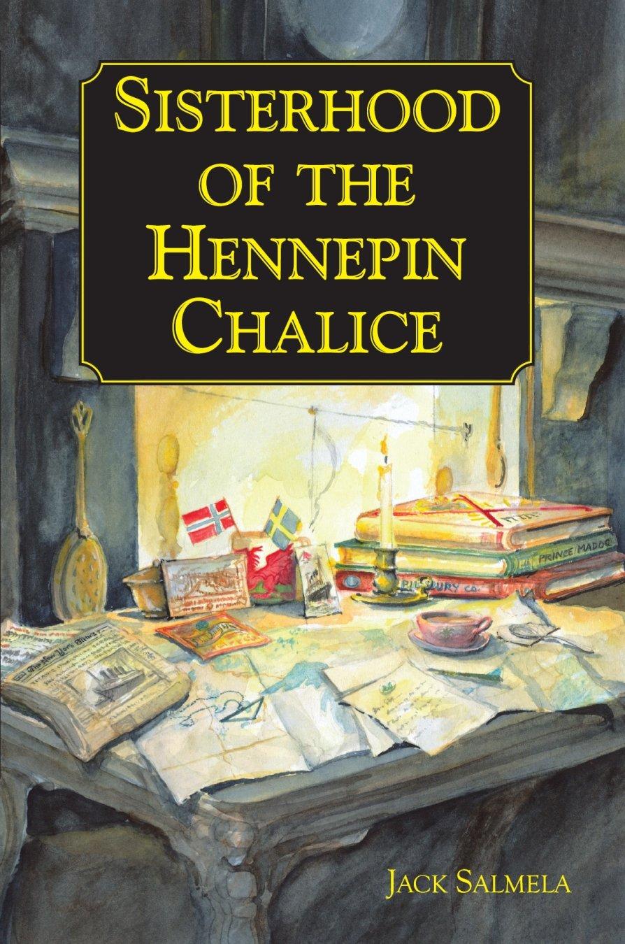 Download Sisterhood of the Hennepin Chalice pdf epub