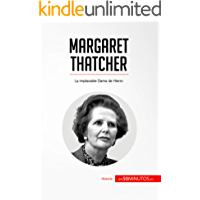 Margaret Thatcher: La implacable Dama de Hierro (Historia)
