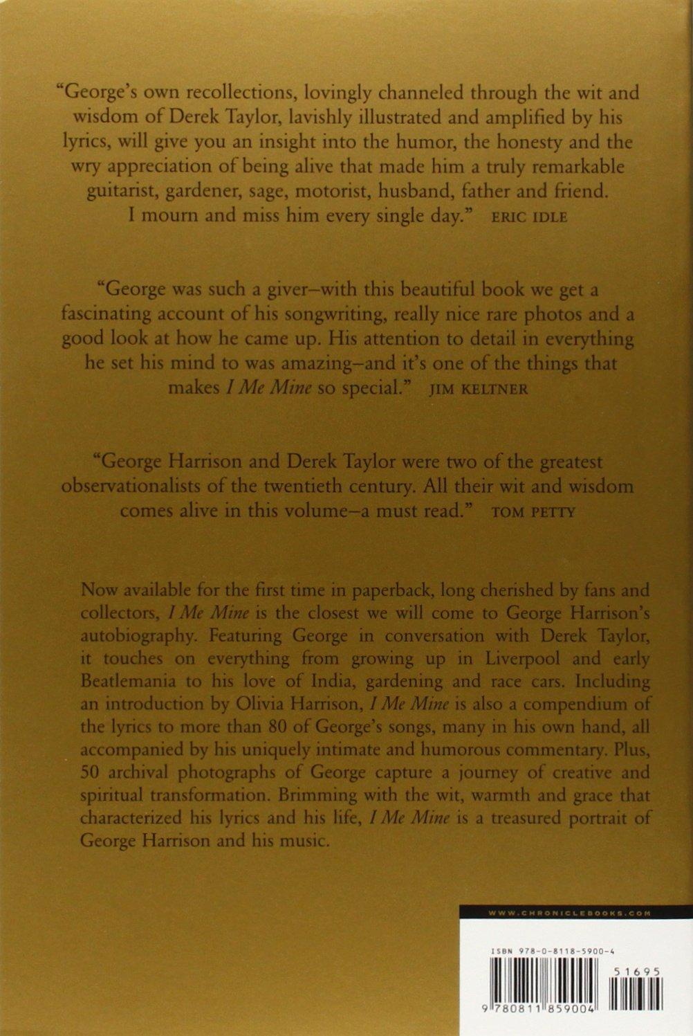 I, Me, Mine: George Harrison: 9780811859004: Amazon.com: Books