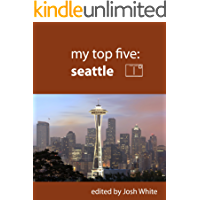 My Top Five: Seattle