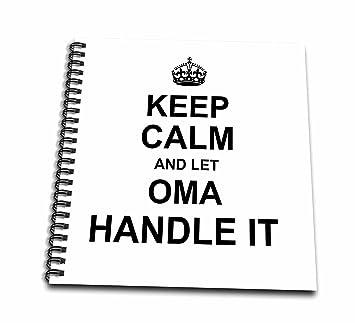 3d Rose Keep Calm And Let Oma Griff Es Zeichnen Buch Amazon De
