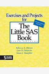 Exercises and Projects for The Little SAS Book, Fifth Edition Paperback