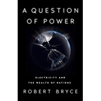 A Question of Power: Electricity and the Wealth of Nations (English Edition)