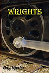 Wrights: A novel about the South Pacific Coast Railroad Paperback