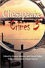 Chesapeake Crimes 3 Paperback