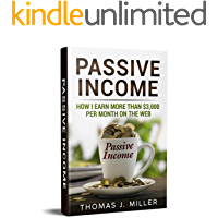 Passive income: How I earn more than $3,000 per month on the web