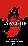 La vague (Litterature t. 13797)