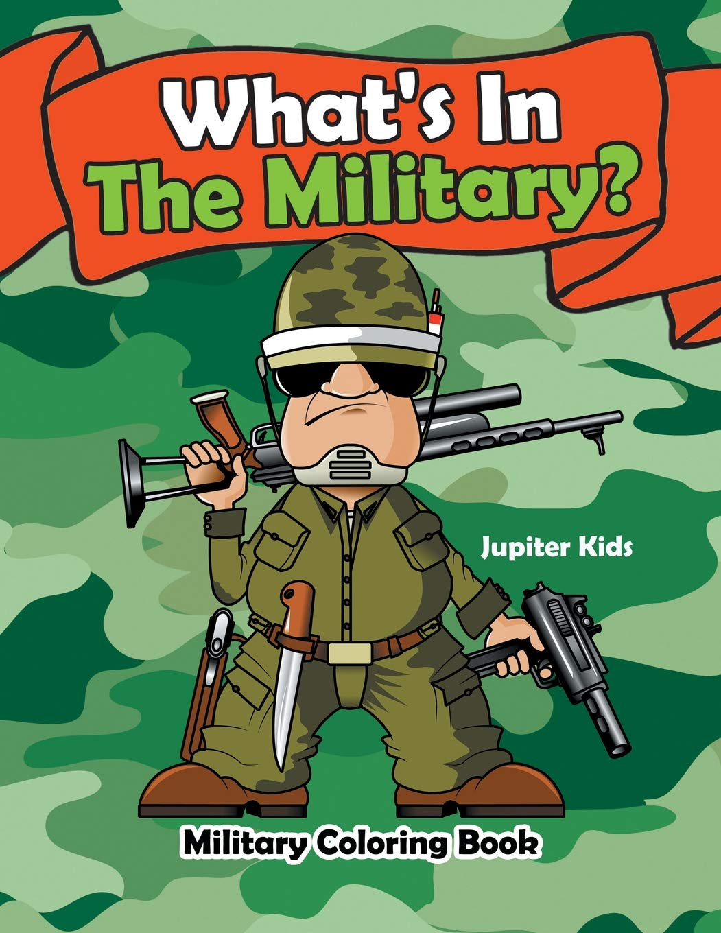 What\'s In The Military?: Military Coloring Book: Jupiter ...