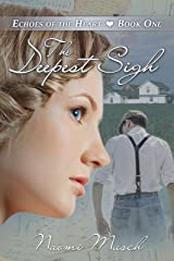 The Deepest Sigh (Echoes of the Heart Book 1) Kindle Edition