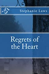 Regrets of the Heart Kindle Edition