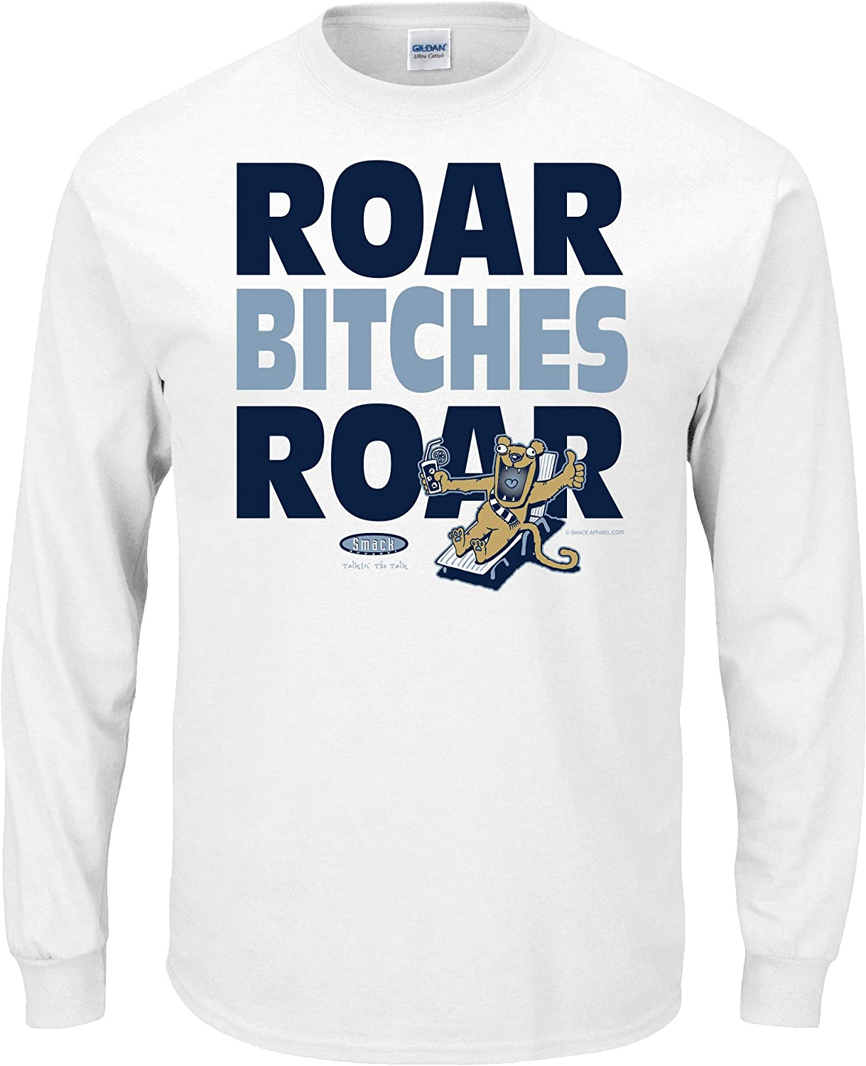 Roar Bitches Roar White T-Shirt Smack Apparel Penn State Football Fans Sm-5X