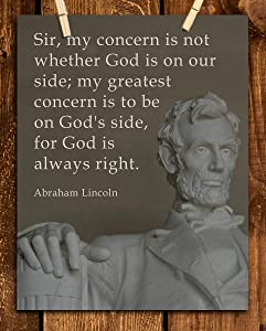 """My Greatest Concern is To Be On God's Side""- Abraham Lincoln Quotes Wall Art-8 x 10"" Inspirational Typographic Print-Ready to Frame. Modern Spiritual Home-Office-Cave-Patriotic Décor. Perfect Gift."