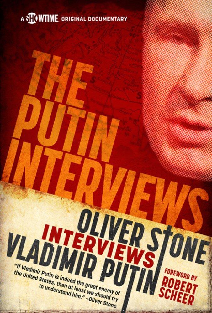 The Putin Interviews: Oliver Stone interviews Vladimir Putin (Showtime Documentary Films)