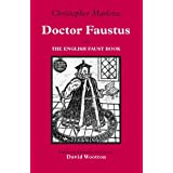 Doctor Faustus: With The English Faust Book (Hackett Classics)