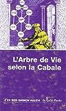 L'arbre de vie : Introduction à la Cabale