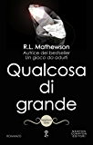 Qualcosa di grande (Neighbors Series Vol. 5)