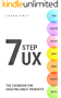 Seven Step UX: The Cookbook for Creating Great Products (English Edition)