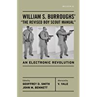 "William S. Burroughs' ""The Revised Boy Scout Manual"": An Electronic Revolution (Bulletin Book 23)"