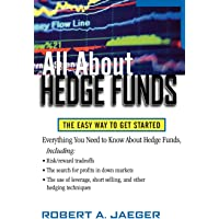 All About Hedge Funds: The Easy Way to Get Started
