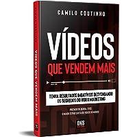 Vídeos que Vendem Mais: Tenha resultados imbatíveis desvendando os segredos do video marketing